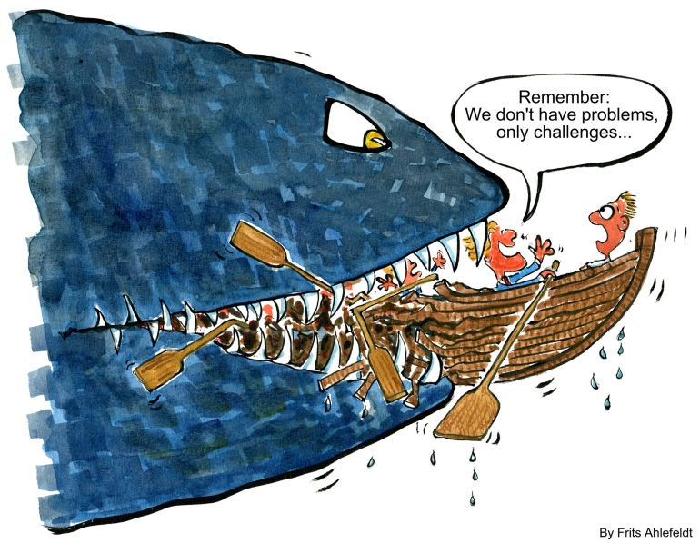 Drawing of a big fish eating a small boat with business man saying no problem, only challenges