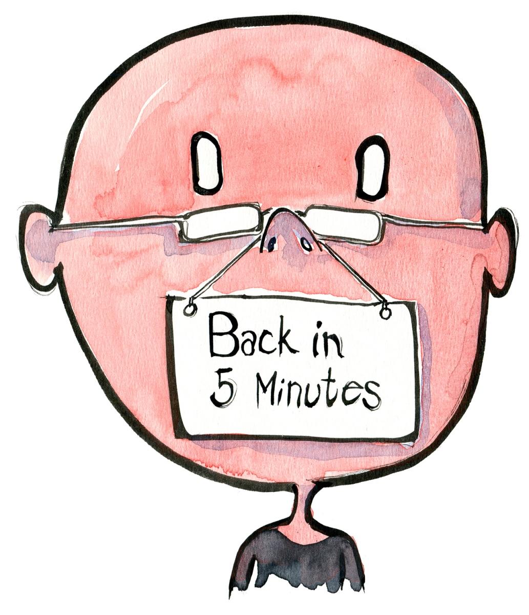 Five Minutes Break