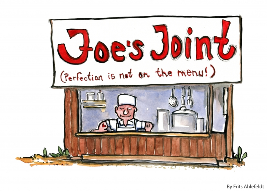 Joes Joint with the Perfection is not on the menu sign