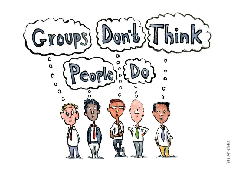 Drawing of a group of people thinking together: groups don't think people do