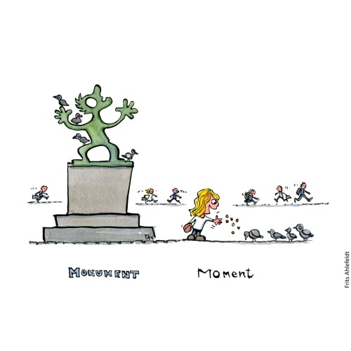 illustration of monument with pigeon on it and a girl feeding pigeon besides it. Text Monument and Moment. Hiking cartoon and drawing by Frits Ahlefeldt