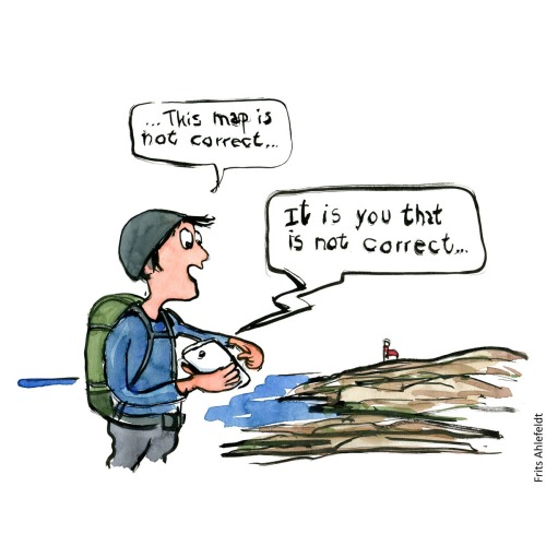 """Cartoon: Hiker with phone saying """"This map is not correct"""" Phone answer """"It is you that is not correct"""" Hiking cartoon and drawing by Frits Ahlefeldt"""