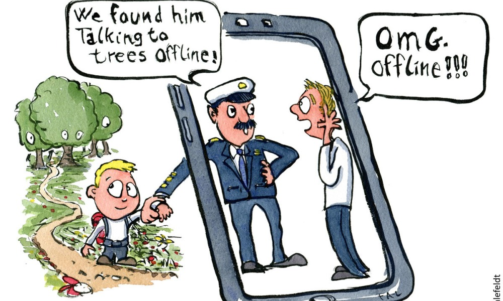 """Cartoon of a boy with backpack outdoors with a police officer holding him in the arm talking to his parent. Officer says: We found him talking to trees offline"""" Parent says OMG Offline. Hiking cartoon and drawing by Frits Ahlefeldt"""